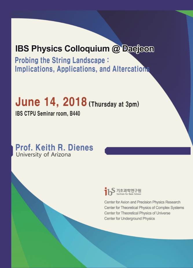 [IBS Joint Colloquium] Probing the String Landscape: Implications, Applications, and Altercations 사진