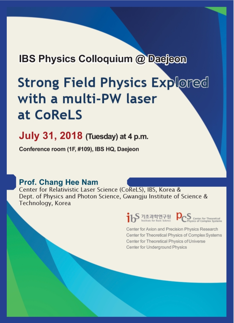 [IBS Joint Colloquium] Strong Field Physics Explored with a multi-PW laser CoReLS 사진